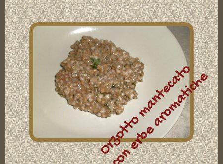 Orzotto mantecato con erbe aromatiche