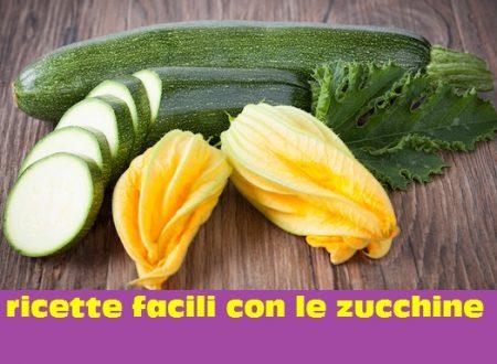 zucchine: 18 ricette sane facili e veloci